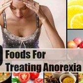 10 aliments pour traiter l'anorexie à la maison