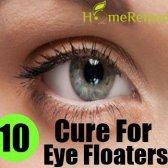 10 remède naturel pour les flotteurs d'oeil