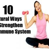 10 façons simples et naturels pour renforcer votre système immunitaire