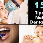 15 Conseils pour les soins dentaires naturelle