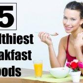 5 Healthiest petit déjeuner aliments à manger