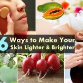 6 façons de rendre votre peau plus claire et plus brillante
