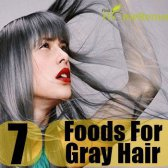 Top 7 des aliments pour les cheveux prématurément gris